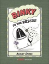 Binky to the Rescue by Ashley Spires