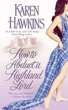 How to Abduct a Highland Lord (MacLean Curse, #1)