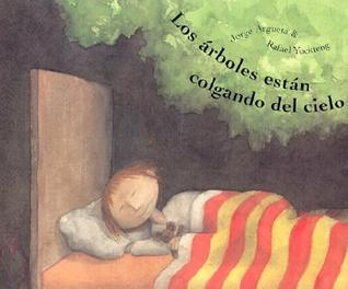 Los arboles estan colgando del cielo: Trees are Hanging from the Sky, Spanish-Language Edition