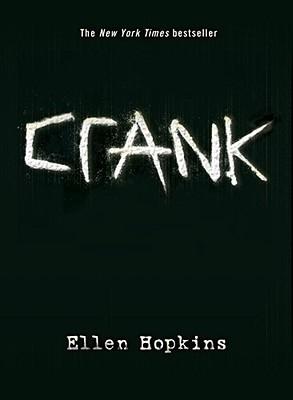 Book Review – Crank (Crank, #1) by Ellen Hopkins