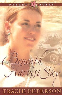Beneath a Harvest Sky (Desert Roses, #3)