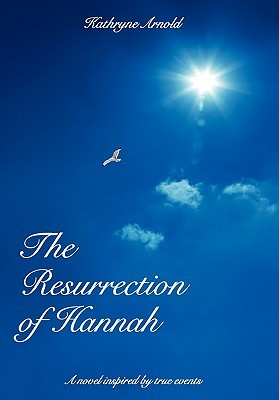 The Resurrection of Hannah (The Samantha Clark Mystery Series - Book 1)