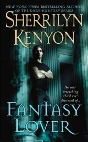 Fantasy Lover (Dark-Hunter companion novel)