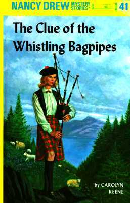 The Clue of the Whistling Bagpipes (Nancy Drew, #41)