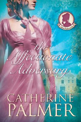 The Affectionate Adversary (Miss Pickworth Series #1)