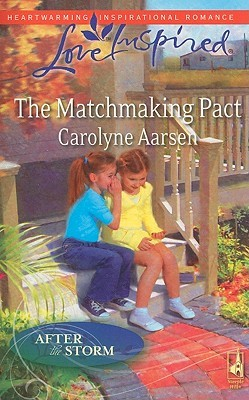 The Matchmaking Pact (Love Inspired)