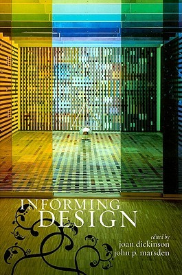 Informing design / edited by Joan Dickinson