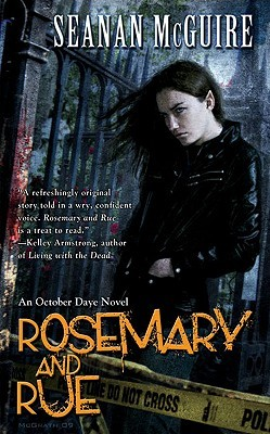 Rosemary and Rue (October Daye, #1)