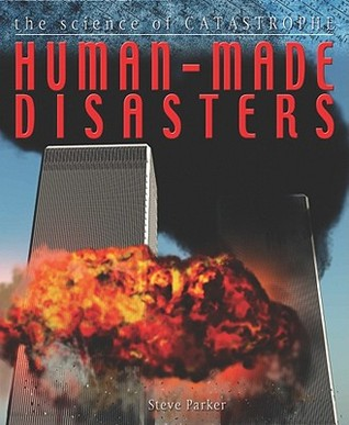 Human-Made Disasters by Parker, Steve — Reviews ...