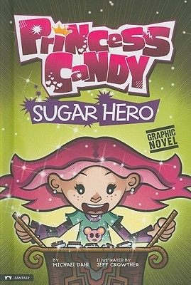 Sugar Hero (Princess Candy)