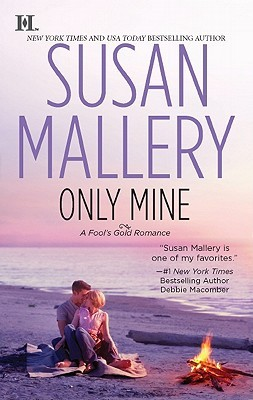Review: Only Mine by Susan Mallery