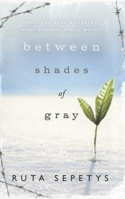 4.5 stars to Between Shades of Gray by Ruta Sepetys