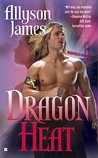 Dragon Heat by Allyson James