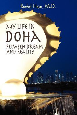 My Life in Doha: Between Dream and Reality