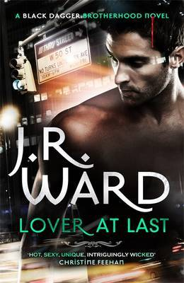 Lover At Last (Black Dagger Brotherhood, #11)