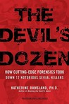 The Devil's Dozen by Katherine Ramsland