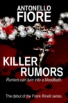 Killer Rumors (Frank Rinelli, #1)