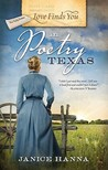 Love Finds You in Poetry, Texas by Janice Hanna