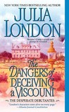 The Dangers of Deceiving a Viscount (Desperate Debutantes, #3)