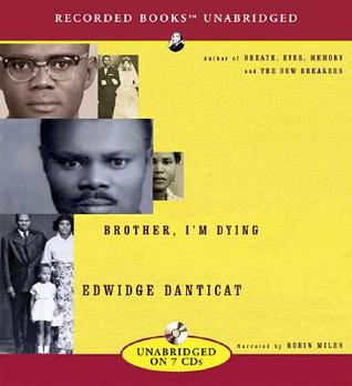 Deeply Effecting: A Review of Edwidge Danticat's Brother, I'm Dying | The 1000th Voice blog