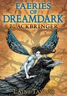 Blackbringer (Dreamdark, #1)