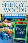 Flowers On Main (Chesapeake Shores, #2)