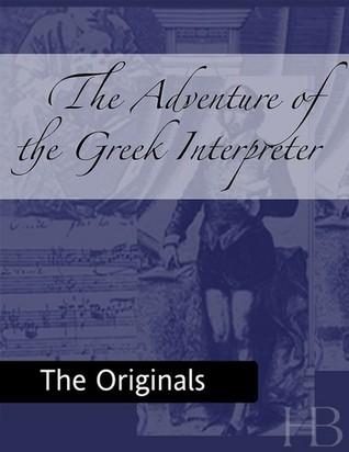 The Adventure of the Greek Interpreter (The Memoirs of Sherlock Holmes, #9)