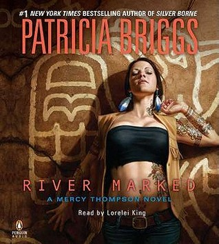 Audiobook Review: River Marked by Patricia Briggs