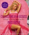 Confessions of an Heiress by Paris Hilton