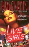 Live Girls by Ray Garton