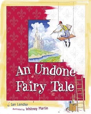 An Undone Fairy Tale