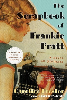 The Scrapbook of Frankie Pratt by Caroline Preston {Jenna's Review}