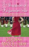 The Invasion of Falgannon Isle by Deborah MacGillivray