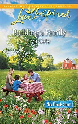 Building a Family (New Friends Street, #3)