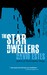 The Star Dwellers (The Dwel...