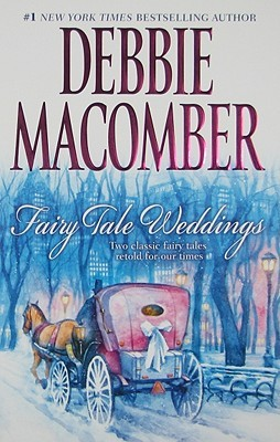 Fairy Tale Weddings by Debbie Macomber