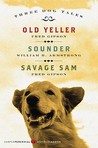 Three Dog Tales: Old Yeller, Sounder, Savage Sam
