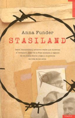 Stasiland: Historias del Otro Lado del Muro de Berlin = Stasiland