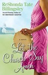 Let the Church Say Amen by ReShonda Tate Billingsley
