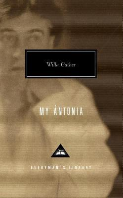 My Ántonia (Everyman's Library)