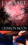 Crimson Moon by J.A. Saare