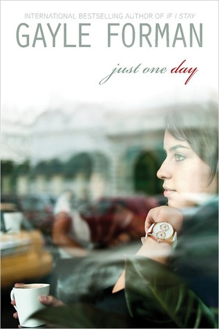 Book cover Just One Day by Gayle Forman