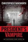The President's Vampire (Nathaniel Cade, #2)