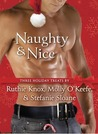 Naughty & Nice: Three Holiday Treats