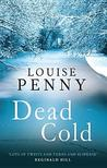 Dead Cold (Chief Inspector Armand Gamache #2)