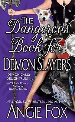 The Dangerous Book for Demon Slayers (Demon Slayer, #2)