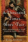 A Thousand Times More Fair by Kenji Yoshino