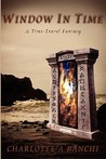 Window in Time - A Time-Travel Fantasy