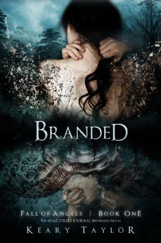 Branded (Fall of Angels #1)