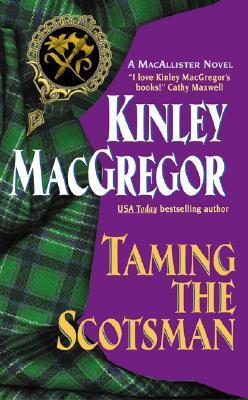 Taming the Scotsman (Brotherhood/MacAllister, #4)